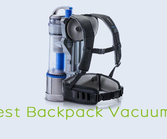Best Backpack Vacuums