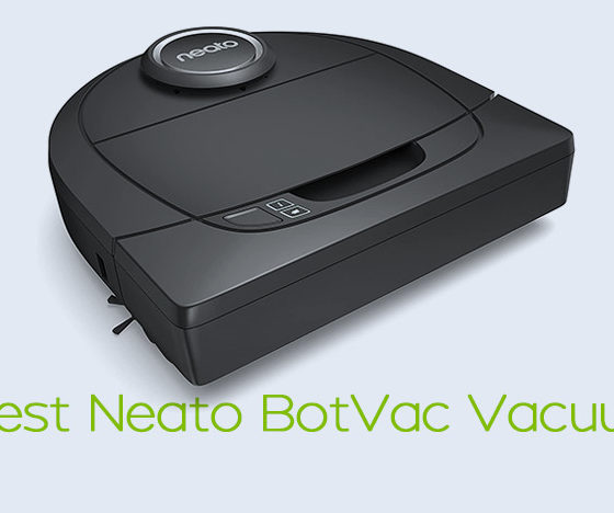 Best Neato BotVac Vacuum