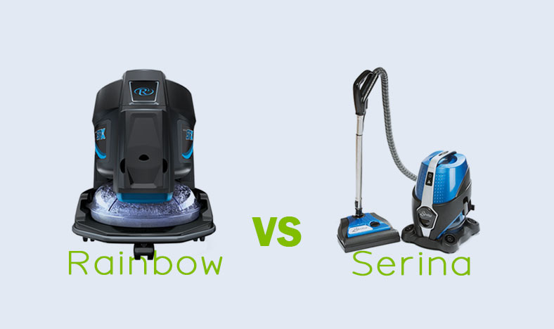 Rainbow vs Serina Vacuuming Systems